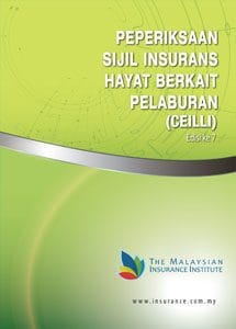 Certificate Examination in Investment-Linked Life Insurance (CEILLI) – Bahasa Melayu